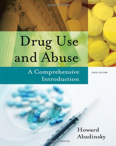 9780495093398: Drug Use and Abuse: A Comprehensive Introduction