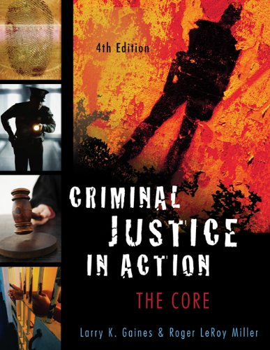 9780495094753: Criminal Justice in Action: The Core