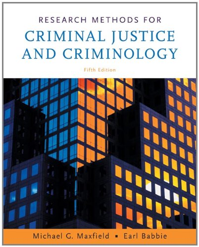 Research Methods for Criminal Justice and Criminology: Maxfield, Michael G.,
