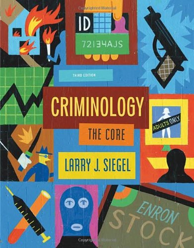 9780495094777: Criminology: The Core