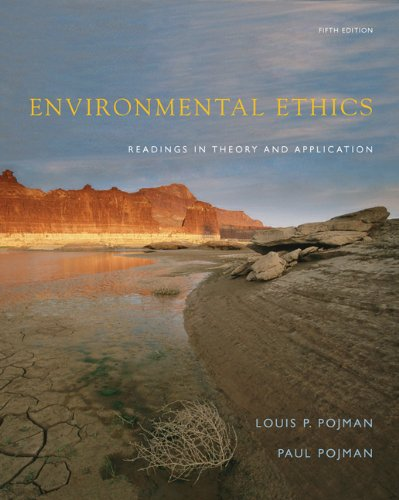 9780495095033: Environmental Ethics: Readings in Theory and Application