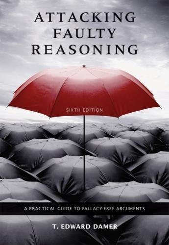 9780495095064: Attacking Faulty Reasoning: A Practical Guide to Fallacy-Free Arguments