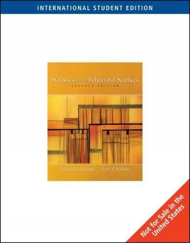 Statistics for the Behavioural Sciences (0495095214) by Frederick J. Gravetter