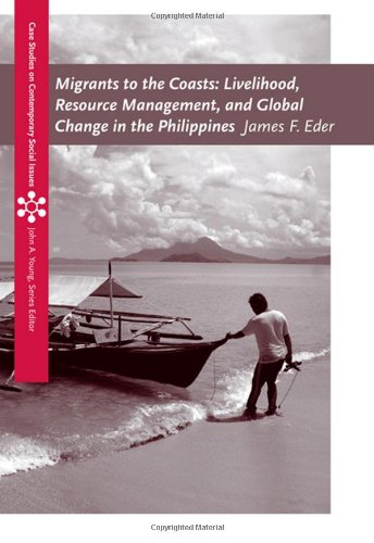 9780495095248: Migrants to the Coasts: Livelihood, Resource Management, and Global Change in the Philippines (Case Studies on Contemporary Social Issues)