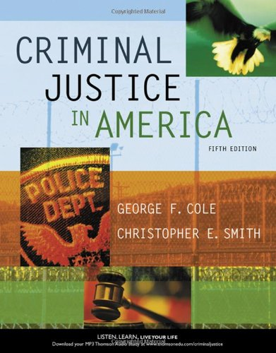 Criminal Justice in America (Available Titles CengageNOW): George F. Cole,