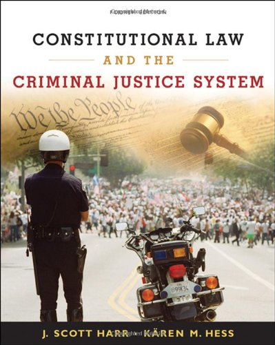 9780495095439: Constitutional Law and the Criminal Justice System
