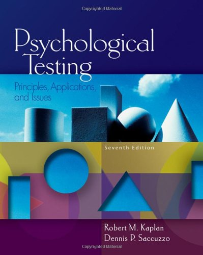 9780495095552: Psychological Testing: Principles, Applications, and Issues (PSY 430 Intimate Relationships)