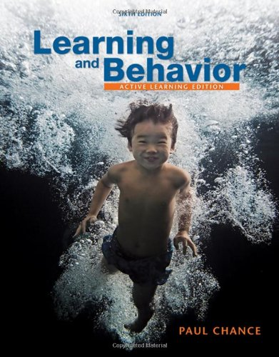 Learning and Behavior: Active Learning Edition (PSY 361 Learning): Chance, Paul