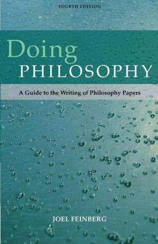 Doing Philosophy: Feinberg, Joel; Shafer-Landau,