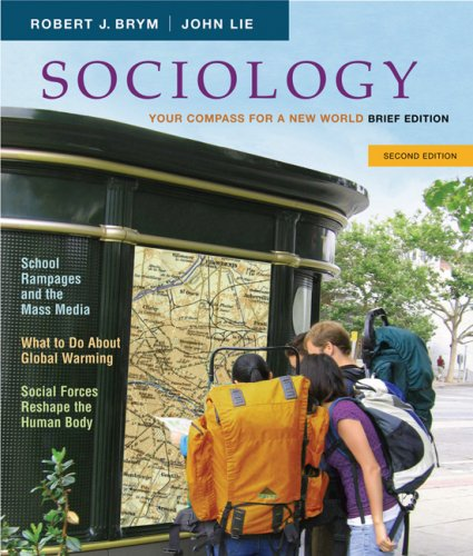 9780495096337: Sociology: Your Compass for a New World, Brief Edition (Available Titles CengageNOW)
