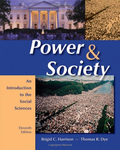 9780495096719: Power and Society: An Introduction to the Social Sciences