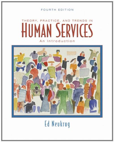 9780495097136: Theory, Practice, and Trends in Human Services: An Introduction