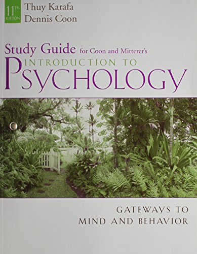 Study Guide for Coon/Mitterer's Introduction to Psychology: Dennis Coon, John