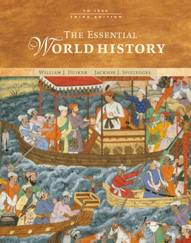 The Essential World History: To 1500 (9780495097679) by Duiker, William J.; Spielvogel, Jackson J.