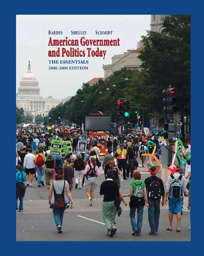 9780495098065: American Government and Politics Today: The Essentials, 2007 (Available Titles CengageNOW)
