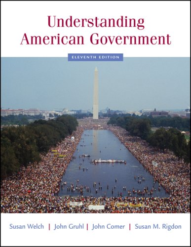 Understanding American Government: Susan Welch, John