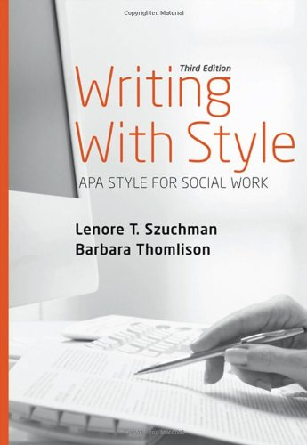 Writing with Style: APA Style for Social: Szuchman, Lenore T.;