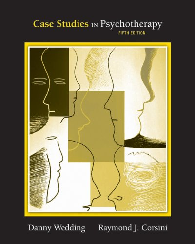 case studies in psychotherapy wedding Case studies in psychotherapy first in the senate and later in the house of representatives dr wedding directed the missouri institute of mental health.