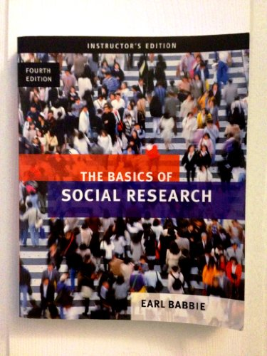 The Basics of Social Research 4th Edittion: Earl Babbie