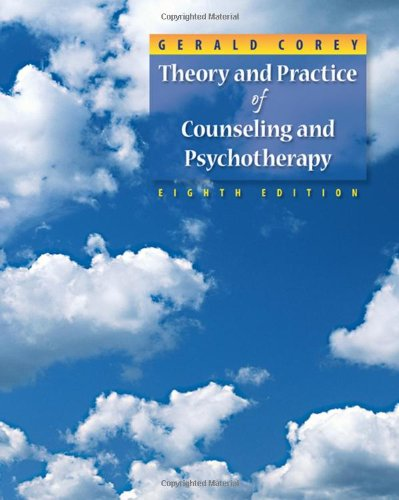 Theory and Practice of Counseling and Psychotherapy: Corey, Gerald