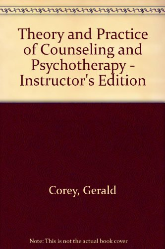 9780495102120: Theory and Practice of Counseling and Psychotherapy - Instructor's Edition