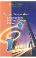 9780495103837: Racial Profiling: Current Perspectives from InfoTrac (with InfoTrac 1-Semester Printed Access Card) (Current Perspectives: Readings from Infotrac College Edition)