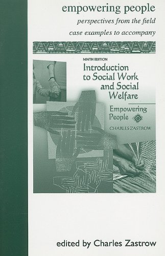 Introduction to Social Work and Social Welfare: Empowering People (0495104655) by Zastrow, Charles