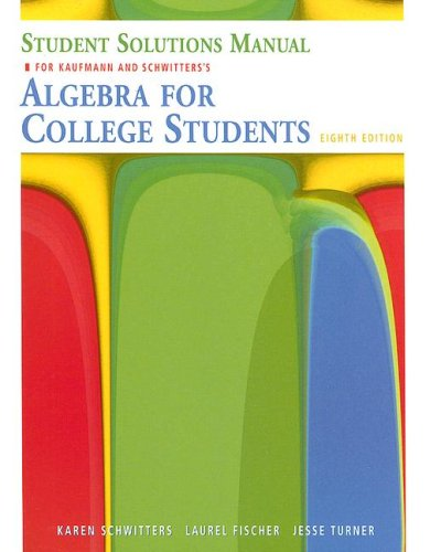 Algebra for College Students- Student Solutions Manual: Jerome E. Kaufmann,