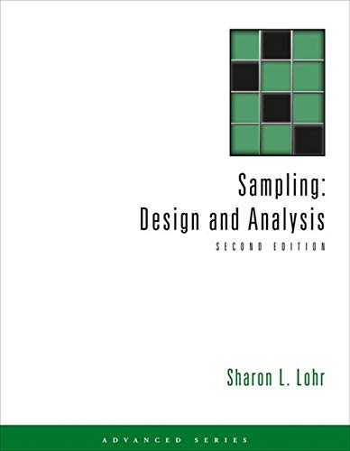 Sampling: Design and Analysis (Advanced (Cengage Learning)): Sharon L. Lohr