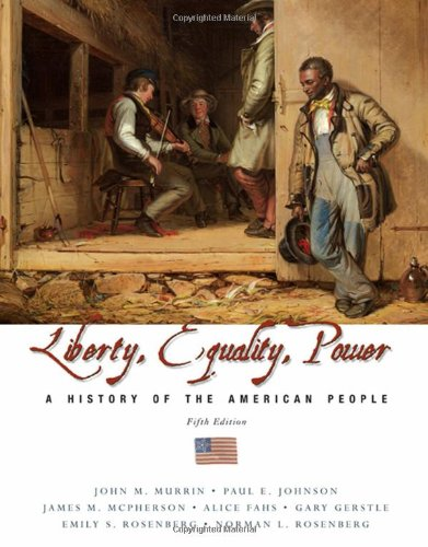 9780495105404: Liberty, Equality, and Power: A History of the American People (CengageNOW)