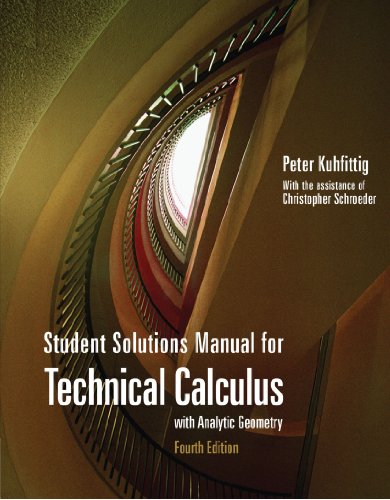 9780495105459: Student Solutions Manual for Kuhfittig's Technical Calculus with Analytic Geometry, 4th