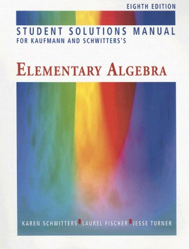 9780495105763: Student Solutions Manual for Kaufmann/Schwitters' Elementary Algebra, 8th