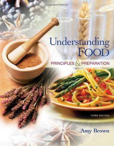 9780495107453: Understanding Food: Principles and Preparation