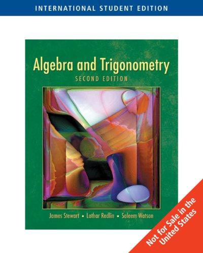 Algebra and Trigonometry (ISE): Stewart, James, Redlin,