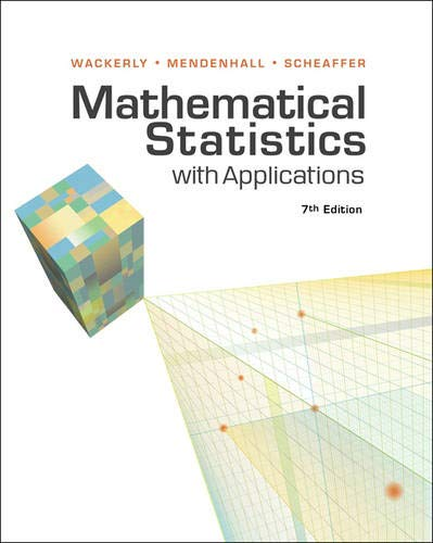 Mathematical Statistics with Applications: Dennis Wackerly, William