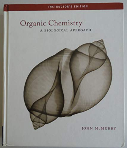 9780495111283: Organic Chemistry: A Biological Approach (Instructor's Edition) Edition: First