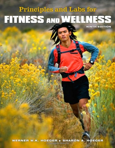 9780495111733: Principles and Labs for Fitness and Wellness (with Personal Daily Log and CengageNOW, InfoTrac Printed Access Card) (Available Titles CengageNOW)