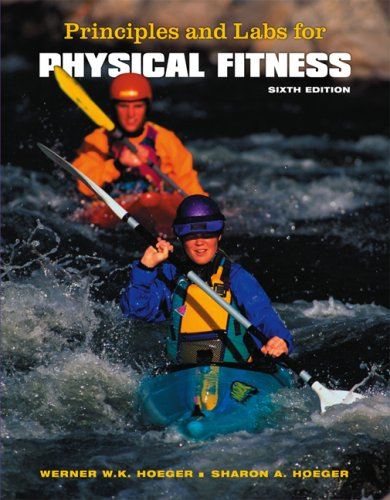 9780495111931: Principles and Labs for Physical Fitness (with Personal Daily Log and CengageNOW, InfoTrac Printed Access Card) (Available Titles CengageNOW)