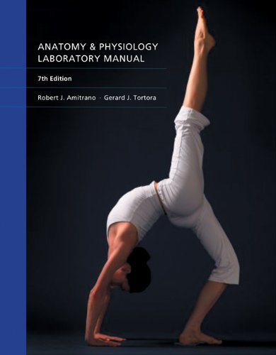 Anatomy & Physiology Laboratory Manual: Amitrano, Robert; Tortora,