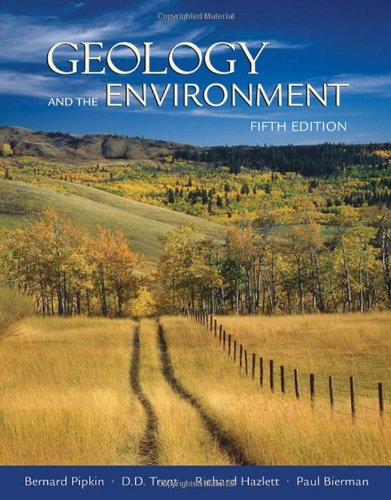 Geology and the Environment (with ThomsonNOW Printed: Bernard W. Pipkin,