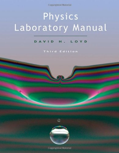 Physics Lab Manual: David Loyd