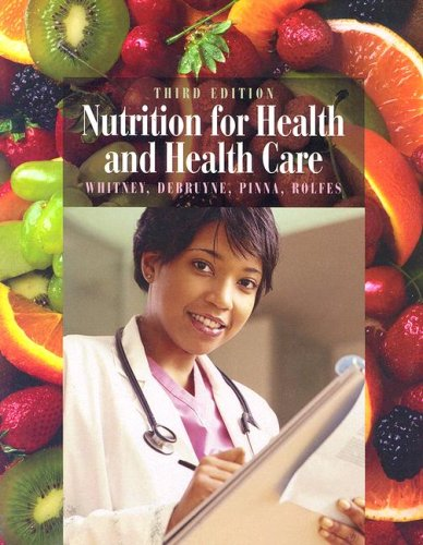 Nutrition for Health and Health Care: Ellie Whitney, Linda