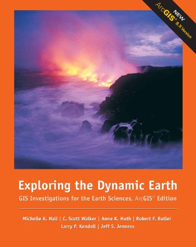 Exploring the Dynamic Earth GIS Investigations for: Robert F. Butler