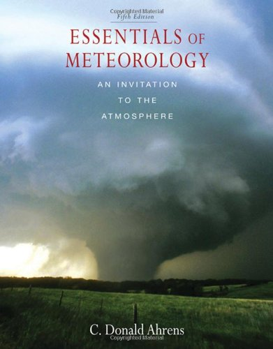 Essentials of Meteorology: Ahrens, C. Donald