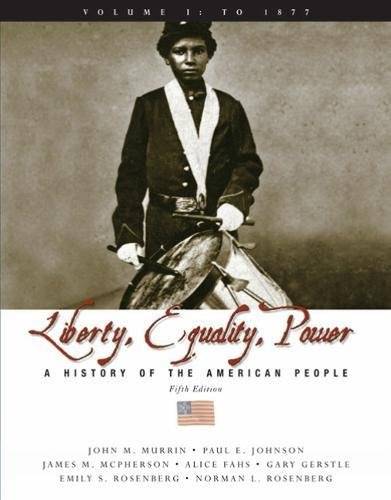 9780495116066: Liberty, Equality, and Power: A History of the American People, Volume I: To 1877