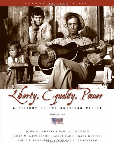 9780495116073: Liberty, Equality, and Power: A History of the American People, Volume II: Since 1863