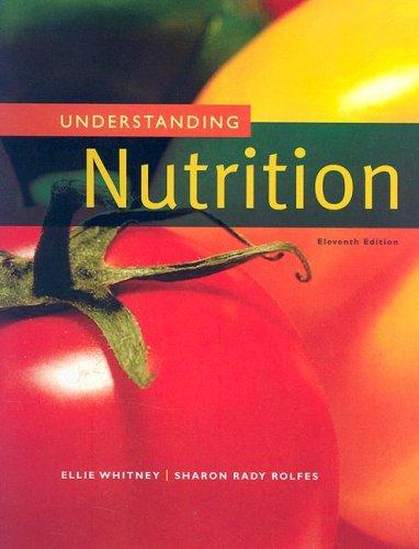 9780495116868: Understanding Nutrition