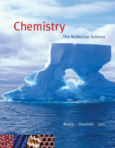 Chemistry: The Molecular Science: Moore, John W./