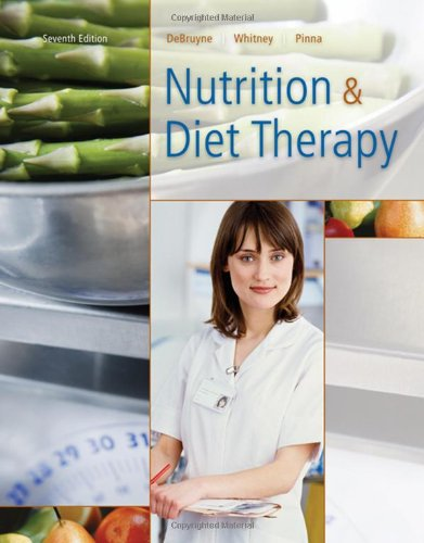 Nutrition and Diet Therapy (with InfoTrac 1-Semester,: Linda Kelly DeBruyne,