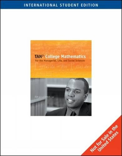 9780495119722: College Mathematics for the Managerial, Life, and Social Sciences